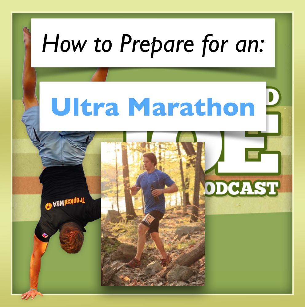 AAJ 081: How to prepare for an ultra marathon, and make it fun
