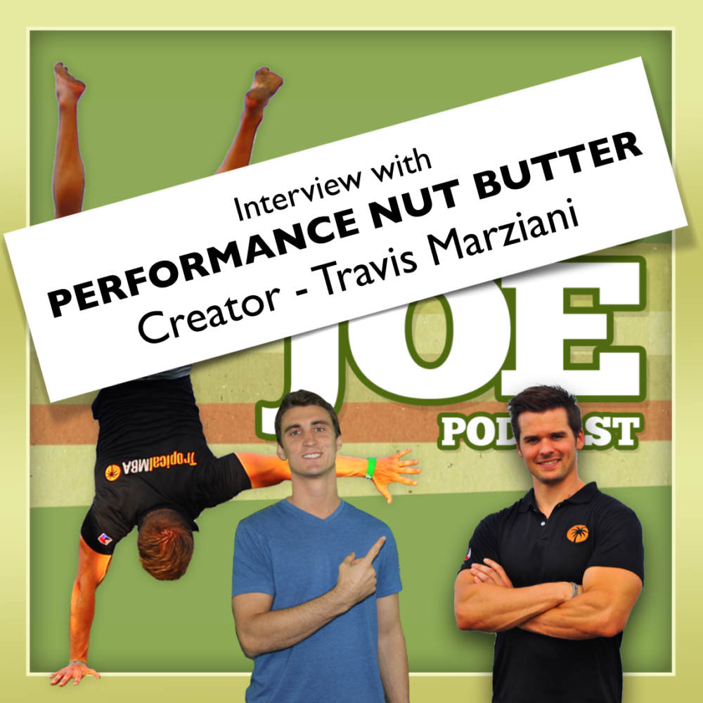 AAJ 086: Interview w/ Performance Nut Butter Creator Travis Marziani