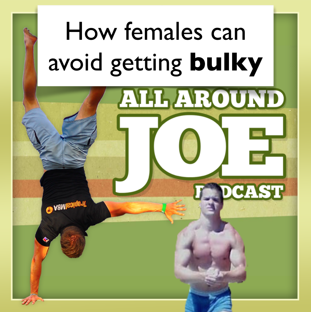 AAJ 087: How females can avoid getting bulky when working out