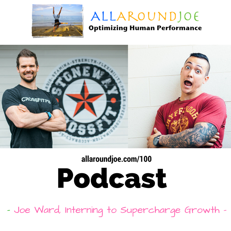 AAJ 100:  Joe Ward, Interning to Supercharge Growth
