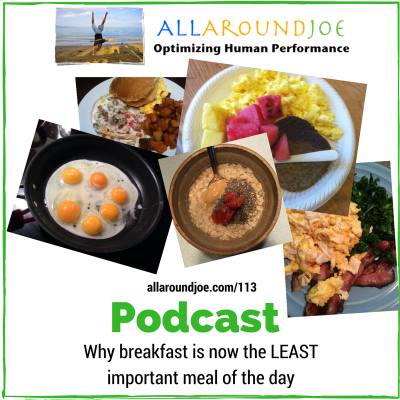 AAJ 113: Why breakfast is now the least important meal of the day