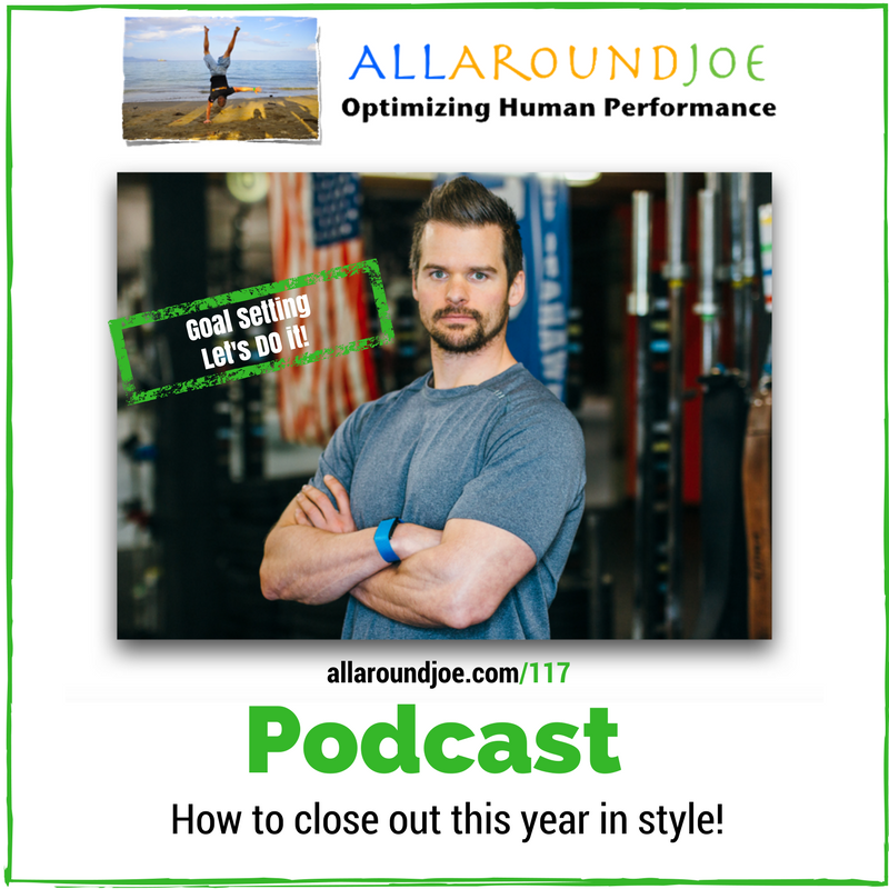 AAJ 117: How to close out this year in style!  2018 Goal Setting