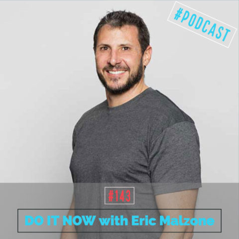 AAJ 143: DO IT NOW with Eric Malzone and Joe Bauer