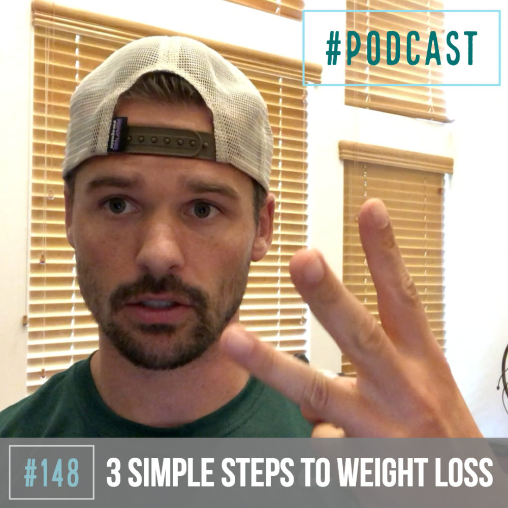 AAJ 148: 3 Simple Steps to Weight Loss (explicit)