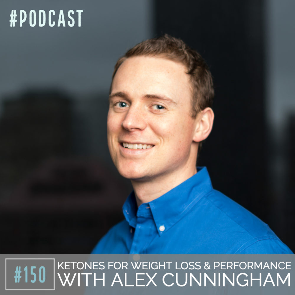 Ketones for Weight Loss & Performance with Alex Cunningham