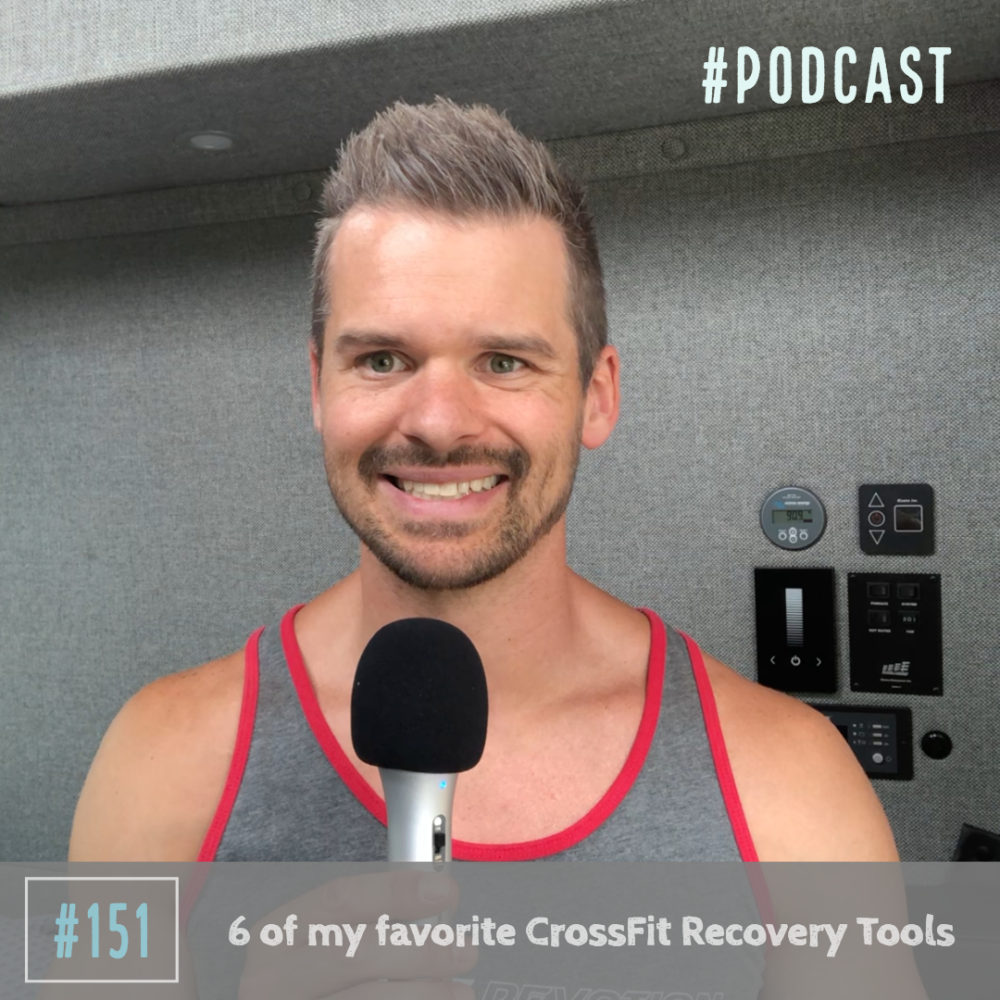 6 of my favorite CrossFit Recovery Tools