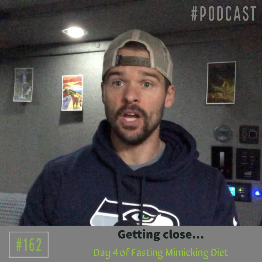 AAJ 163: Getting close...Day 4 of Fasting Mimicking Diet with Joe Bauer
