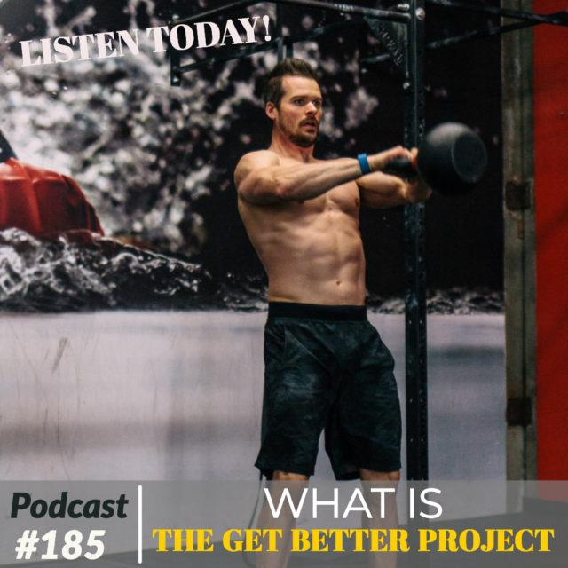AAJ 185: What is The Get Better Project with Joe Bauer