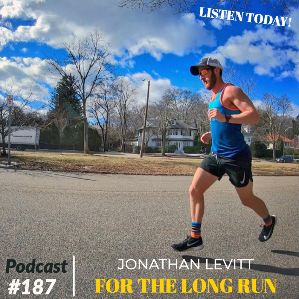 AAJ 187: Jonathan Levitt of For The Long Run Podcast with Joe Bauer