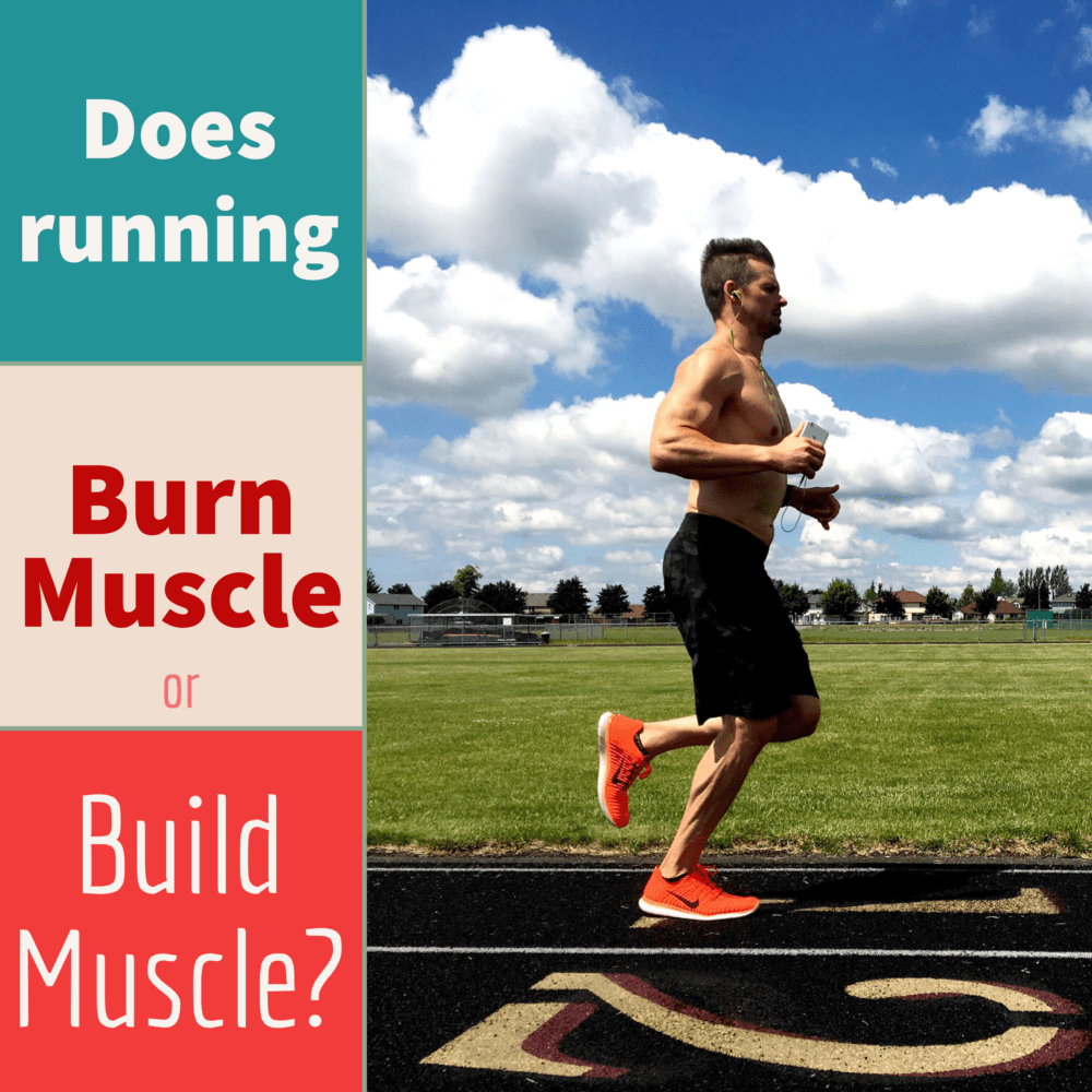 Does running burn muscle or build muscle? – Ep. 194