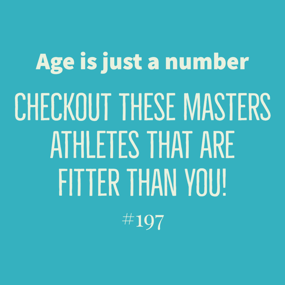 Age is just a number, checkout these masters athletes that are fitter than you! Ep. 197