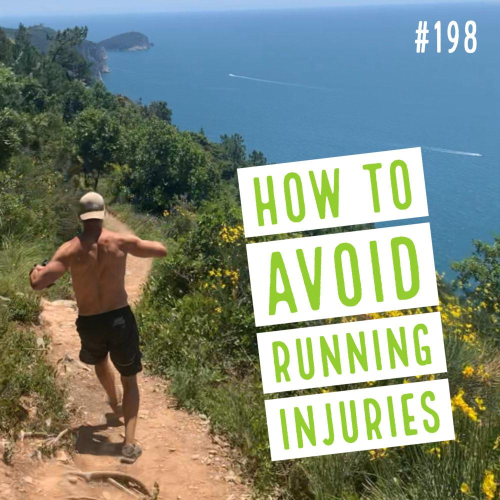 How to avoid running injuries – Ep. 198