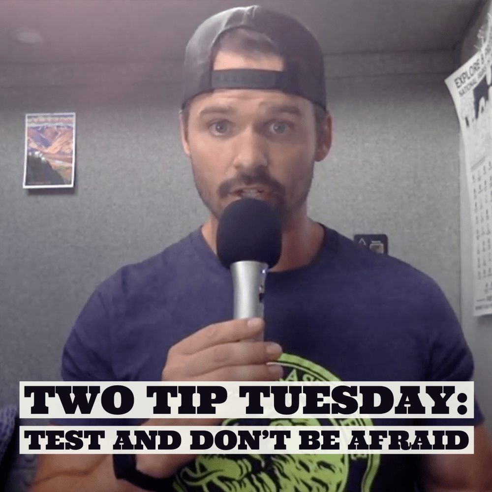 AAJ 209: Two Tip Tuesday: Test and don't be afraid by Joe Bauer
