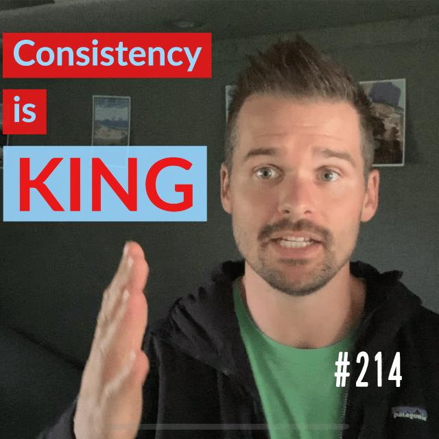 AAJ 214: Consistency is KING by Joe Bauer of all around joe